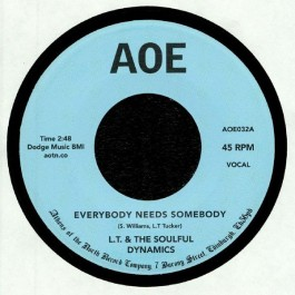 LT & The Soulful Dynamics - Everybody Needs Somebody / Crazy About You Baby