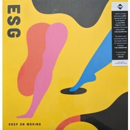 ESG - Keep On Moving