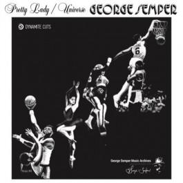 George Semper - Pretty Lady / Universe