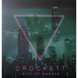 Crockett - City Of Ghosts