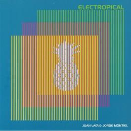 Juan Laya & Jorge Montiel - Electropical