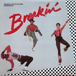 Various - Breakin' - Original Motion Picture Soundtrack