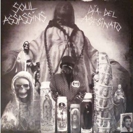 The Soul Assassins - Día Del Asesinato