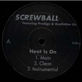 Screwball - Heat Is On / Suck My Dick