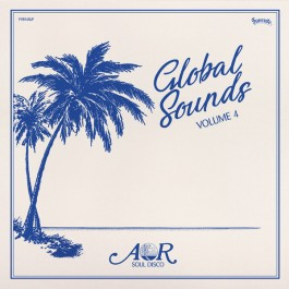Various - AOR Global Sounds 1977-1986 (Volume 4)