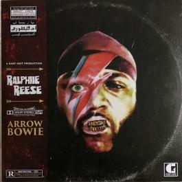 Ralphiie Reese - Arrow Bowie