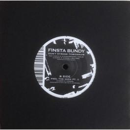 Finsta Bundy - Don't Stress Tomorrow / Feel The High Pt. II