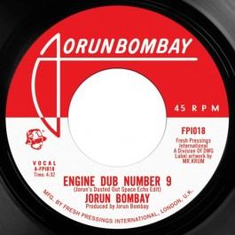 Jorun Bombay - Engine Dub Number 9 / Opening Act