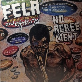 Fela Kuti And Afrika 70 - No Agreement