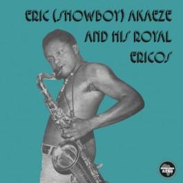 Eric (Showboy) Akaeze And His Royal Ericos - Ikoto Rock