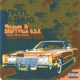7L & Beyonder - Vinyl Thug Music: Welcome To Shaftville U.S.A