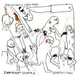 Quelle Chris x Chris Keys - Innocent Country: 2Dirt4TV Three