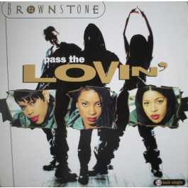 Brownstone - Pass The Lovin'