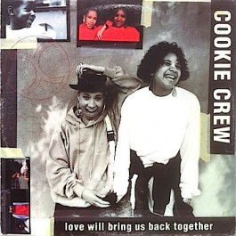 The Cookie Crew - Love Will Bring Us Back Together
