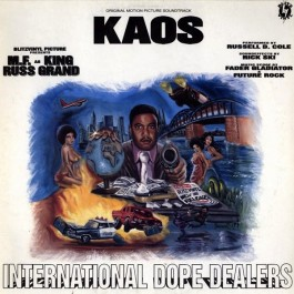 Kaos - International Dope Dealers (Original Motion Picture Soundtrack)