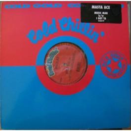 Masta Ace - Music Man / I Got Ta