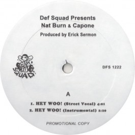 Def Squad Presents Nat Burn & Capone & NORE - Hey Woo / International / Superstitious