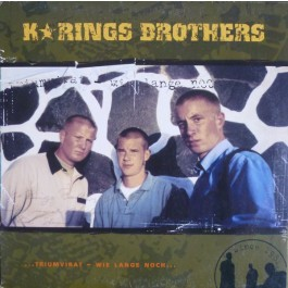 K'Rings Brothers - ...Triumvirat / Wie Lange Noch...