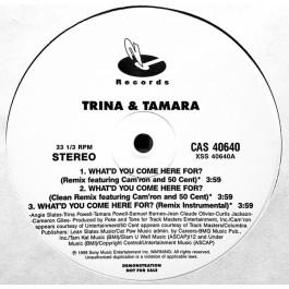 Trina & Tamara - What'd You Come Here For?
