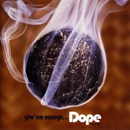Various - Give 'Em Enough Dope Volume Three