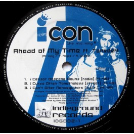 iCON The Mic King - Ahead Of My Time