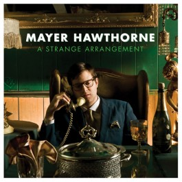 Mayer Hawthorne - A Strange Arrangement