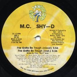 MC Shy D - I've Gotta Be Tough