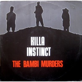 Killa Instinct - The Bambi Murders