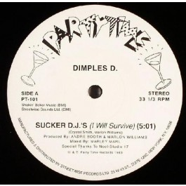 Dimples D - Sucker D.J.'s (I Will Survive)