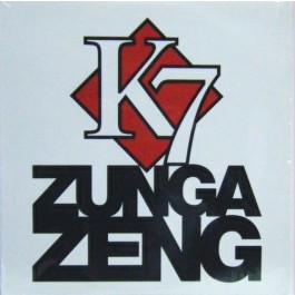 K7 - Zunga Zeng
