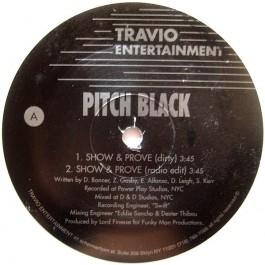 Pitch Black - Show & Prove