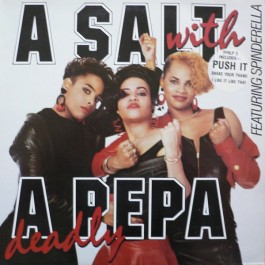 Salt 'N' Pepa - A Salt With A Deadly Pepa