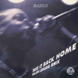 Rasco - Take It Back Home / Major League (Remix)