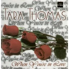 Tara Thomas - When You're In Love
