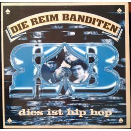 Reimbanditen - Dies Ist Hip Hop