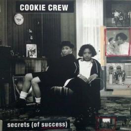The Cookie Crew - Secrets (Of Success)