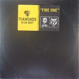 Diamonds In Da Rough - Fire One