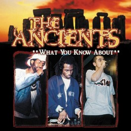 The Ancients - What You Know About