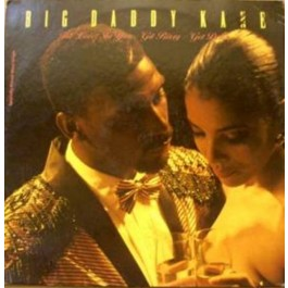 Big Daddy Kane - The Lover In You / Git Bizzy / Get Down