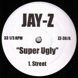 Jay-Z - Super Ugly