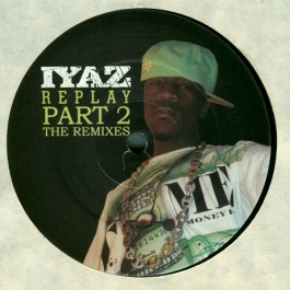 Iyaz - Replay (Part 2 The Remixes)