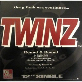 Twinz - Round & Round / Summertime In The LBC / The G Funk Era Continues...