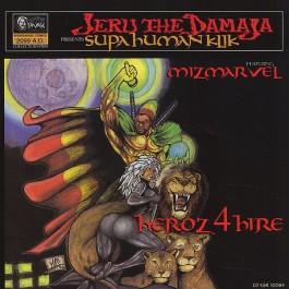 Jeru The Damaja - Heroz 4 Hire