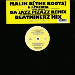 Malik B. & J. Tacuma - Da Jazz Pizazz