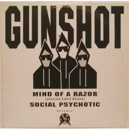Gunshot - Mind Of A Razor / Social Psychotic