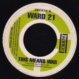 Ward 21 - This Means War / Load Up