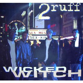 2ruff - Wicked Witch