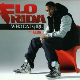 Flo Rida - Who Dat Girl