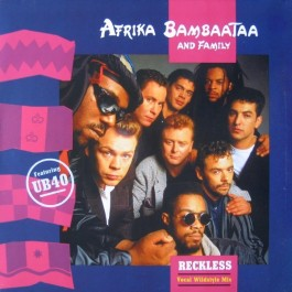 Afrika Bambaataa & Family - Reckless