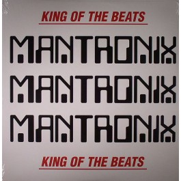 Mantronix - King Of The Beats : Anthology 1985 - 1988
